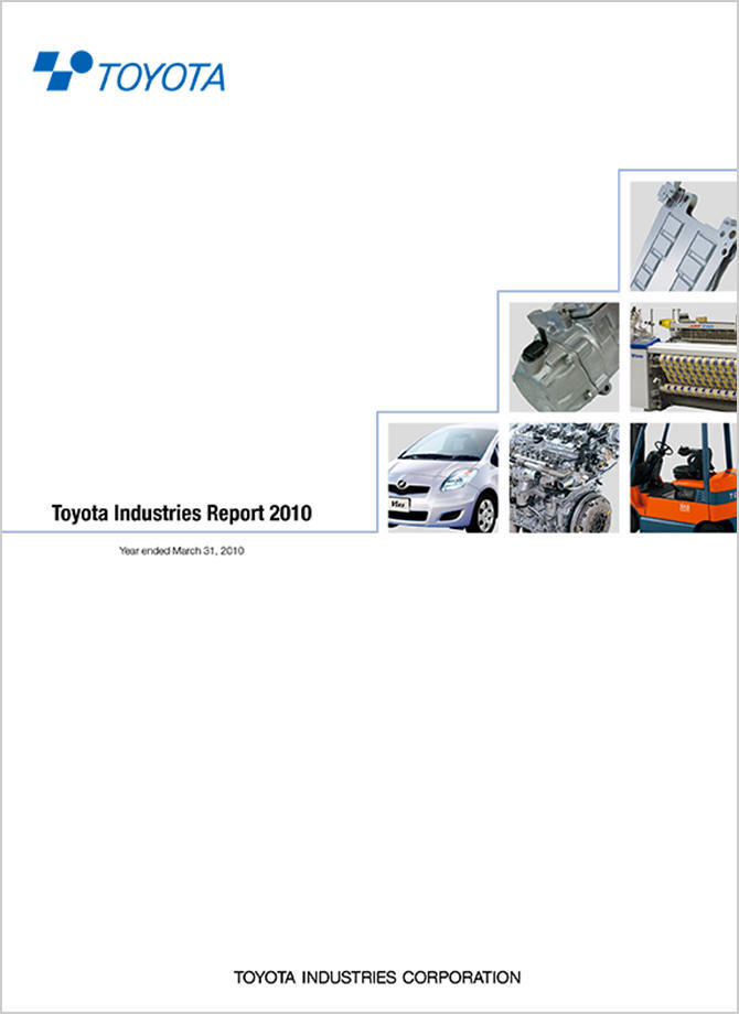 Toyota Industries Report 2010 (For the period ended March 2010)