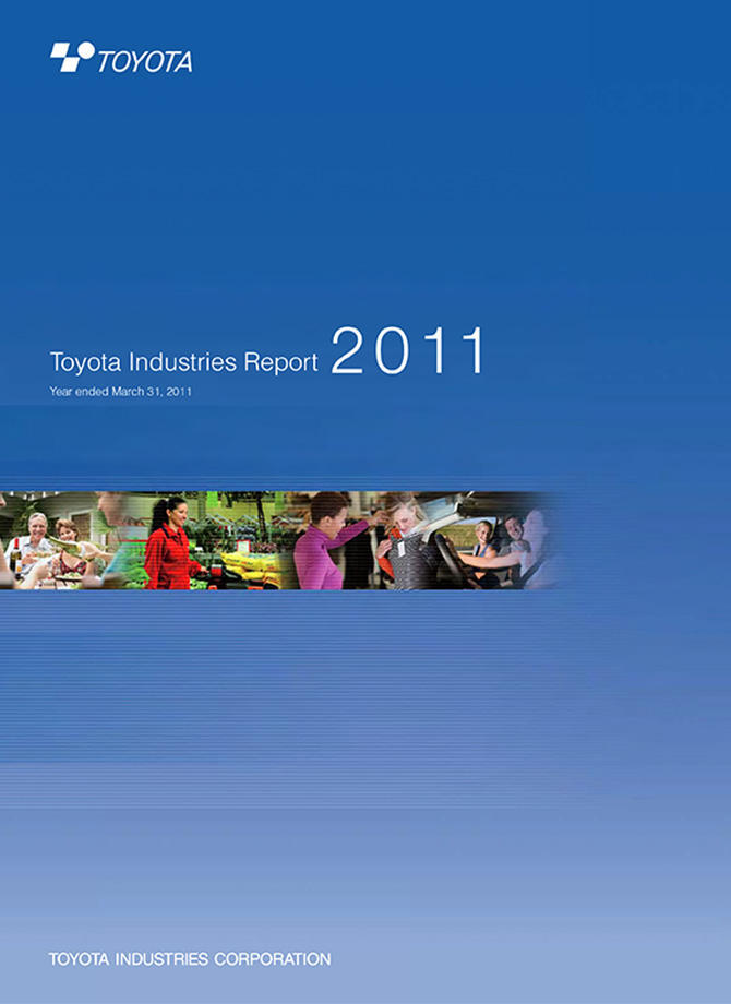 Toyota Industries Report 2011 (For the period ended March 2011)