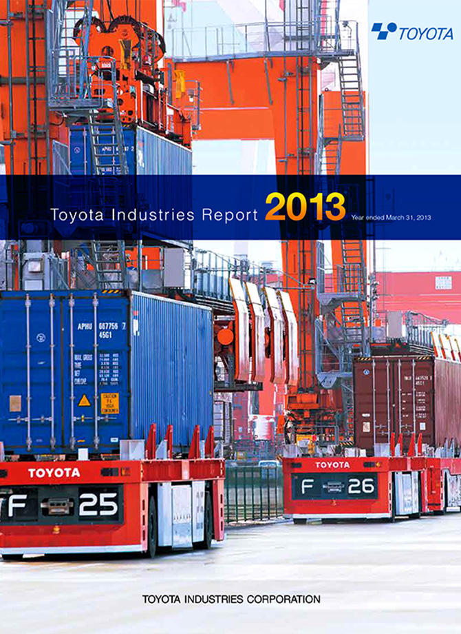 Toyota Industries Report 2013 (For the period ended March 2013)